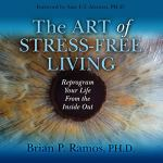 art of stress free living